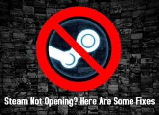 All the fixes you need to know when Steam Not Opening