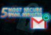 5 Most Secure Email & Encrypted Email Service Providers for 2018