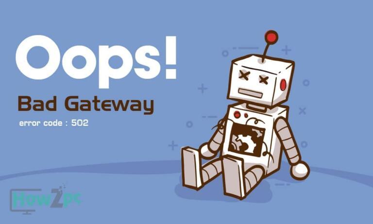 What is a 502 Bad Gateway Error?