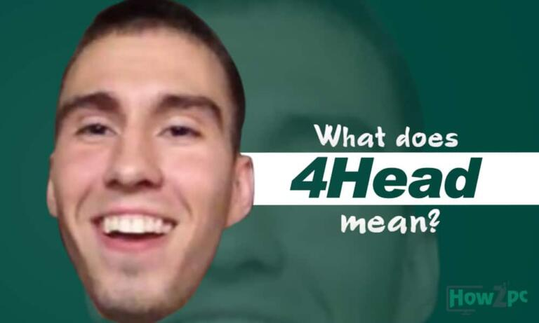 What Does 4Head Mean?