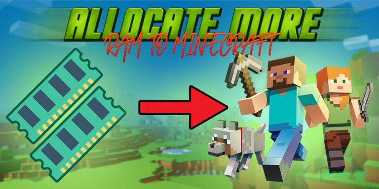 How to Allocate More RAM to Minecraft (All Launchers)