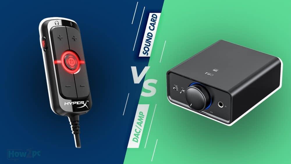 Sound Card vs DAC/Amp