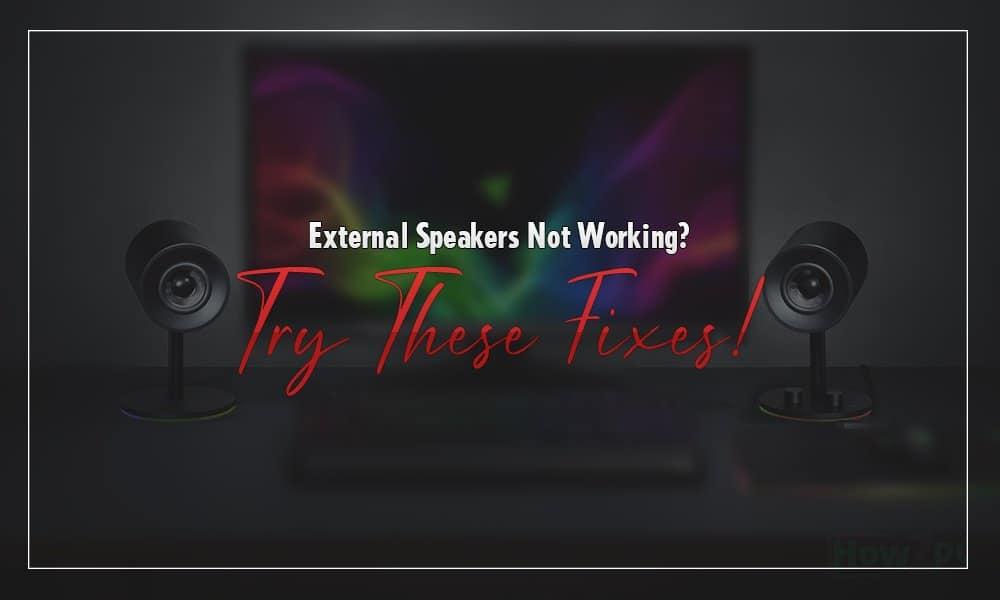 External speakers not working windows 10