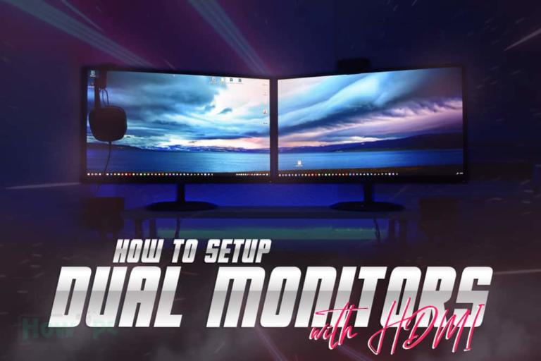 How to Setup Dual Monitors with HDMI