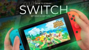 How to Stream Switch without Capture Card