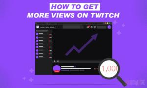 how to get viewers on twitch