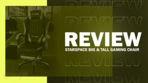STARSPACE Big and Tall Gaming Chair Review